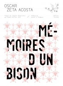 Mémoires d'un Bison // Oscar Zeta Acosta